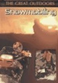 9780736810586: Snowmobiling (The Great Outdoors)