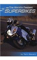 9780736810609: The World's Fastest Superbikes (Built for Speed)