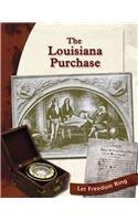 The Louisiana Purchase (Exploring the West): Jaffe , Elizabeth