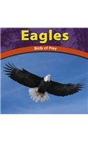 9780736811361: Eagles: Birds of Prey (The Wild World of Animals)