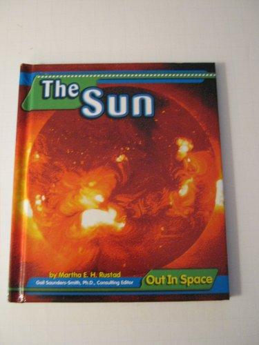 The Sun (Exploring Space): Martha E. Rustad
