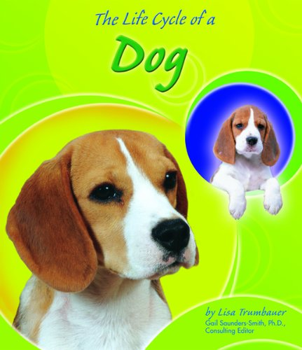 9780736811842: The Life Cycle of a Dog (Life Cycles)