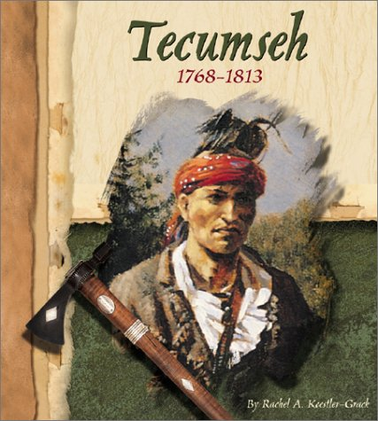 Tecumseh, 1768-1813 (American Indian Biographies): Koestler-Grack, Rachel A.