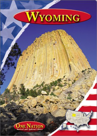 9780736812764: Wyoming (One Nation (Revised and Updated))