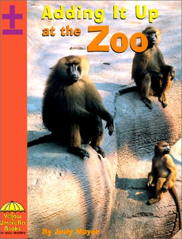 Adding it Up at the Zoo (Math): Nayer, Judy