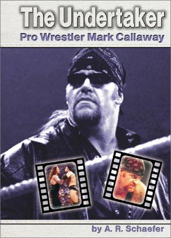 9780736813129: The Undertaker: Pro Wrestler Mark Callaway
