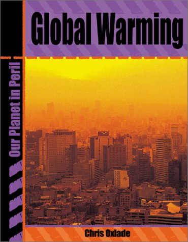 9780736813617: Global Warming (Our Planet in Peril)
