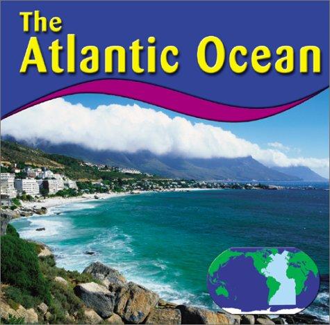 9780736814249: The Atlantic Ocean (Oceans)