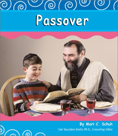 Passover (Holidays and Celebrations): Mari Schuh