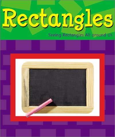 9780736814621: Rectangles (Shapes Books)