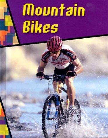 Mountain Bikes (Wild Rides): Jeff Savage