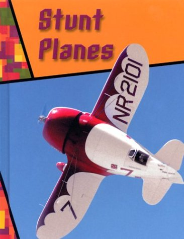 Stunt Planes (Wild Rides!): Savage, Jeff