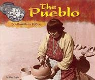 9780736815383: The Pueblo: Southwestern Potters (Blue Earth Books: America's First Peoples)