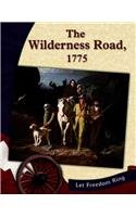 9780736815611: The Wilderness Road, 1775 (The New Nation)