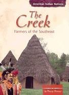 9780736815666: The Creek: Farmers of the Southeast (American Indian Nations)