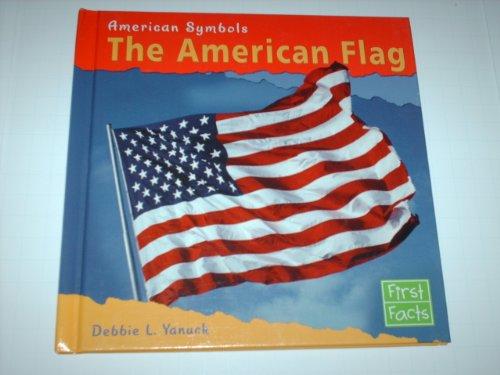 9780736816281: The American Flag (American Symbols)