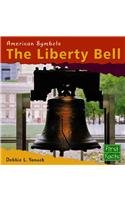 9780736816304: The Liberty Bell (American Symbols)