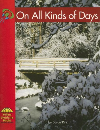 On All Kinds of Days (Yellow Umbrella Emergent Level) (9780736817042) by Susan Ring