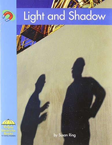 Light and Shadow (Yellow Umbrella Emergent Level) (9780736817127) by Susan Ring