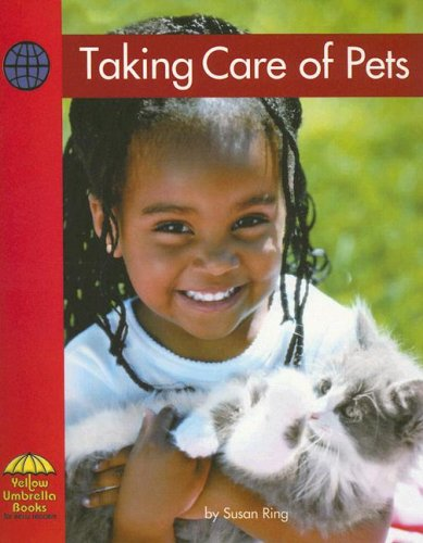 9780736817189: Taking Care of Pets (Yellow Umbrella Emergent Level)