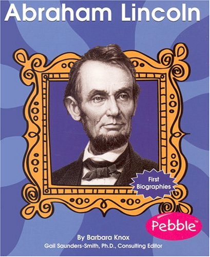 9780736820868: Abraham Lincoln (First Biographies - Presidents and Leaders)