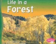 9780736820981: Life in a Forest (Living in a Biome)