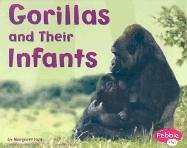 Gorillas and Their Infants (Pebble Plus: Animal Offspring): Hall, Margaret C.