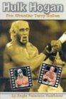9780736821407: Hulk Hogan: Pro Wrestler Terry Bollea (Pro Wrestlers)