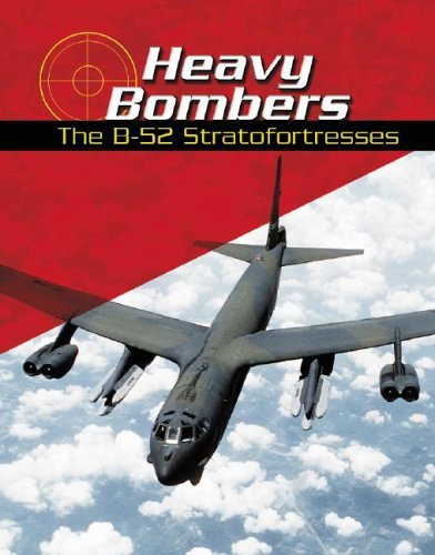 9780736821513: Heavy Bombers: The B-52 Stratofortresses (War Planes)