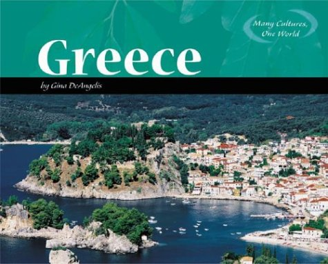 Greece (Many Cultures, One World): Gina DeAngelis
