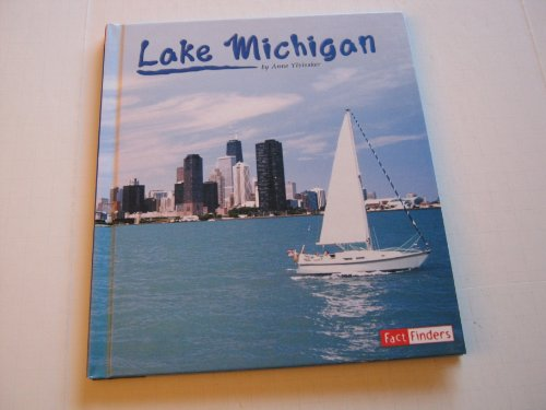 Lake Michigan (Land and Water: The Great Lakes): Ylvisaker, Anne