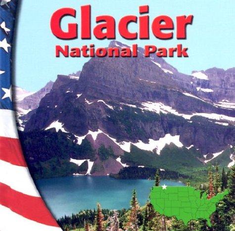 Glacier National Park (National Parks)