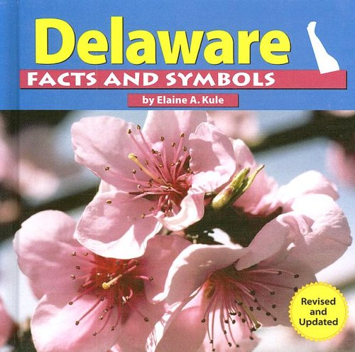 9780736822381: Delaware Facts and Symbols (The States and Their Symbols)