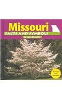 9780736822558: Missouri Facts and Symbols (The States and Their Symbols)