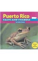 Puerto Rico Facts and Symbols (The States and Their Symbols): Feeney, Kathy