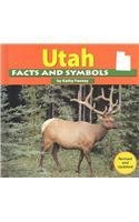 9780736822749: Utah Facts and Symbols (The States and Their Symbols)