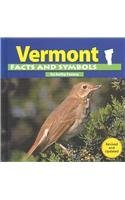 Vermont Facts and Symbols (The States and Their Symbols): Feeney, Kathy