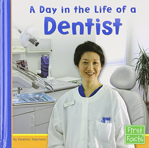 9780736822824: A Day in the Life of a Dentist (Community Helpers at Work)