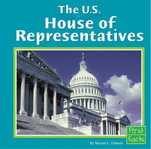 9780736822886: The U.S. House of Representatives