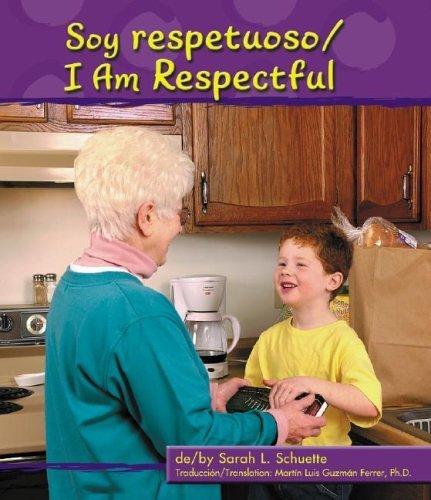 9780736823050: Soy respetuoso/I Am Respectful (Character Values Bilingual) (Multilingual Edition)