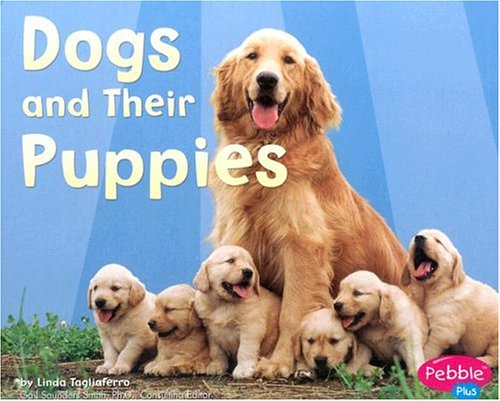 9780736823883: Dogs and Their Puppies (Animal Offspring)