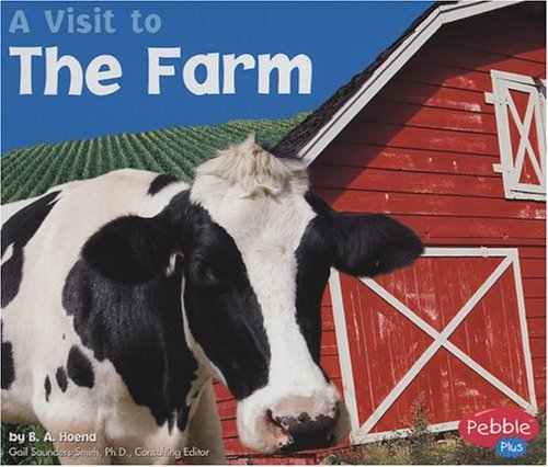 9780736823906: The Farm (A Visit to...)