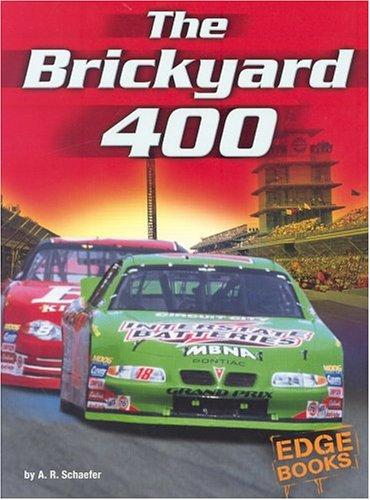 The Brickyard 400 (NASCAR Racing): Schaefer, A. R.