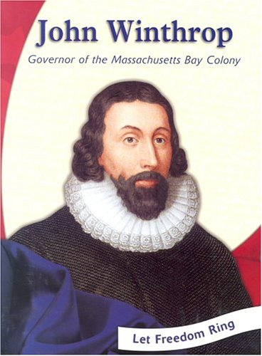 9780736824552: John Winthrop: Governor of the Massachusetts Bay Colony (Colonial America Biographies)