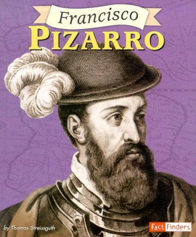 9780736824880: Francisco Pizarro (Fact Finders Biographies: Great Explorers)