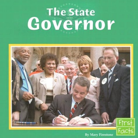 9780736825009: The State Governor (The U.S. Government)