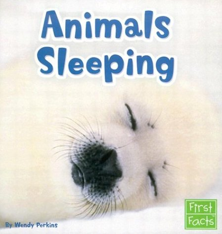 9780736825115: Animals Sleeping (First Facts) (Learn about Animal Behavior)
