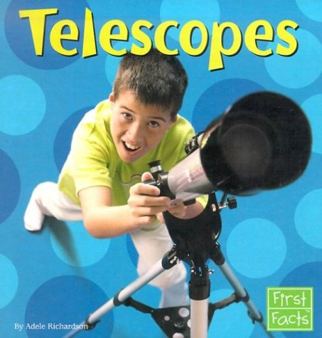 Telescopes (Science Tools): Richardson, Adele D.
