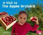 9780736825795: The Apple Orchard (A Visit to...)