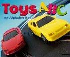 Toys ABC: An Alphabet Book (Alphabet Books): Hoena, Blake A.